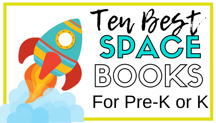 Best Books About Space for Preschool or Kindergarten