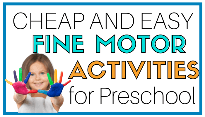 cheap and easy fine motor activities for preschool