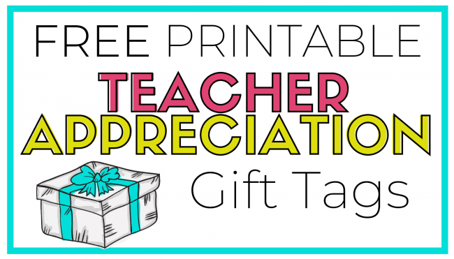 Free Printable Teacher Appreciation Gift Tags Just Reed Play